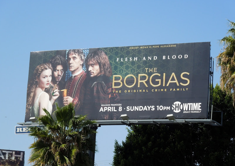 The Borgias series 2 Showtime billboard
