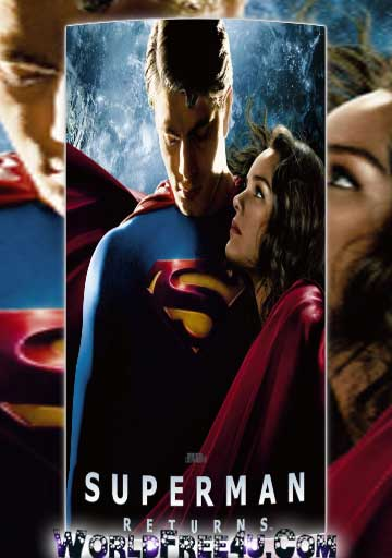 Poster Of Free Download Superman Returns 2006 300MB Full Movie Hindi Dubbed 720P Bluray HD HEVC Small Size Pc Movie Only At worldfree4u.com