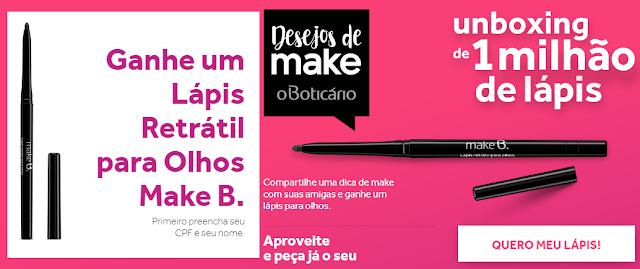 "Promoção: ""Make B. - Lápis retrátil para olhos Make B."""