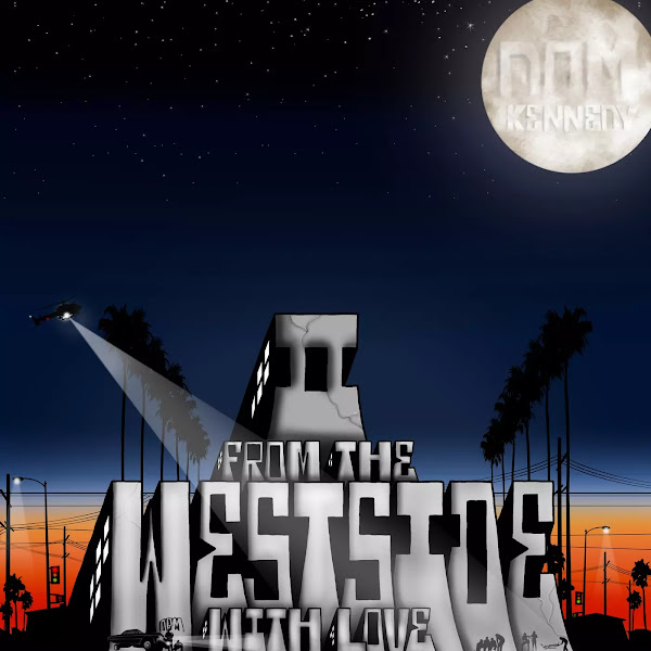 Dom Kennedy - From the Westside With Love, II Cover