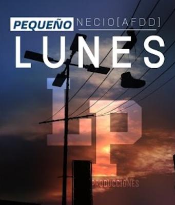 El Pequeño Necio (AFDD) - Lunes (Single) [2017]