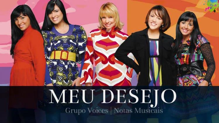 Meu desejo - Grupo Voices - Cifra melódica
