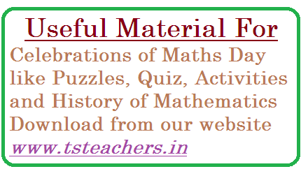 Mathematics Day Celebrations Material for Quiz, Puzzles Activities and History of Maths | Useful Material for conduct of Maths day at School to conduct various activities | Puuzles, Quiz and History of Mathematics Day | Download Puzzles questions, Activities and Quiz questions mathematics-day-celebrations-material-quiz-puzzles-history