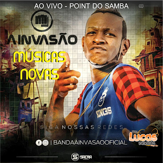 BANDA A INVASÃO - ( AO VIVO POINT DO SAMBA 2016)