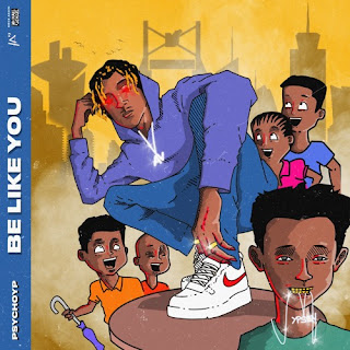 Be Like You - PsychoYp - Music Mp3 download