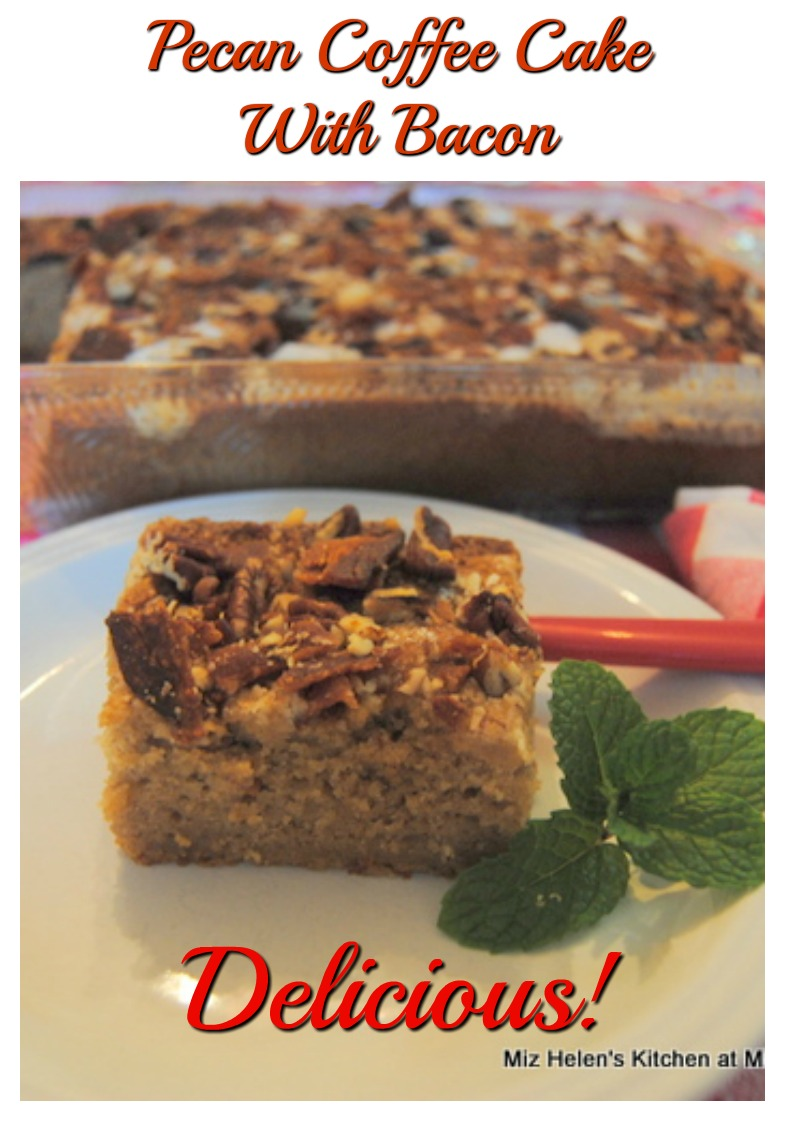 Pecan Coffee Cake With Bacon