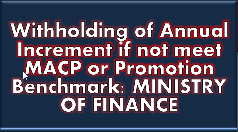 withholding-of-annual-increment-if-not-meet-macp-or-promotion-benchmark
