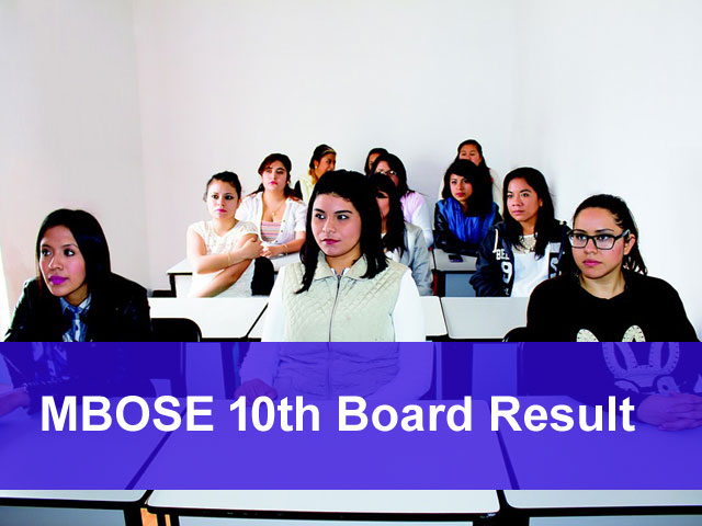 MBOSE Board 10th Result 2018