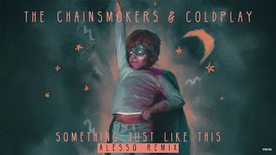 The Chainsmokers & Coldplay - Something Just Like This ( Alesso #Remix )