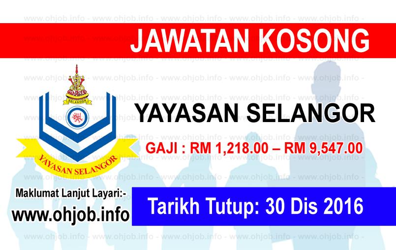 Jawatan Kerja Kosong Yayasan Selangor logo www.ohjob.info disember 2016