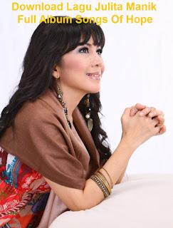 Download Lagu Julita Manik Full Album Songs Of Hope