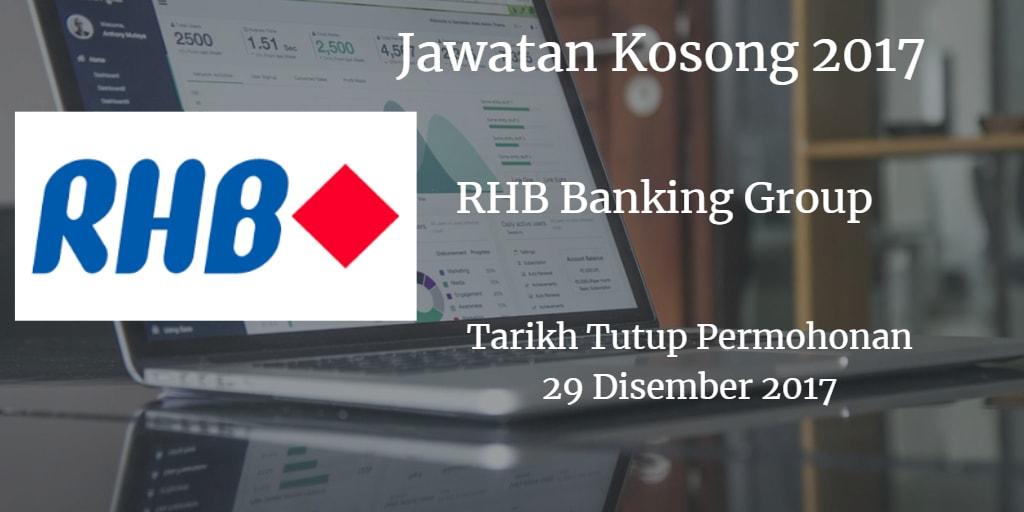 Jawatan Kosong RHB Banking Group 29 Disember 2017