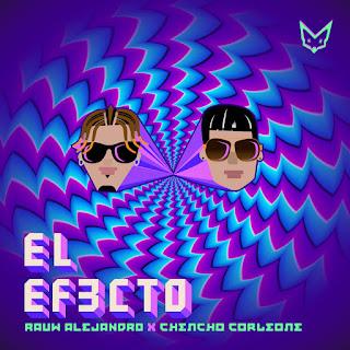 Rauw Alejandro & Chencho Corleone – El Efecto (Single) [iTunes Plus AAC M4A]