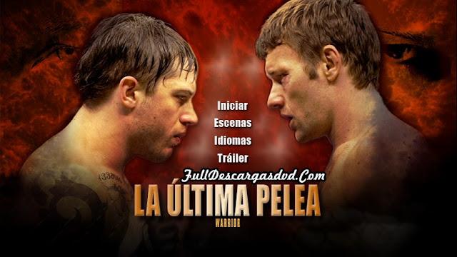 La Ultima Pelea DVDR NTSC Español Latino Descargar 2011