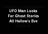 UFO Man Looks For Ghost Stories - All Hallow's Eve