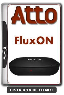Atto FluxON Nova Atualização Melhorias na Estabilidade do Sistema V3.57 - 28-01-2020