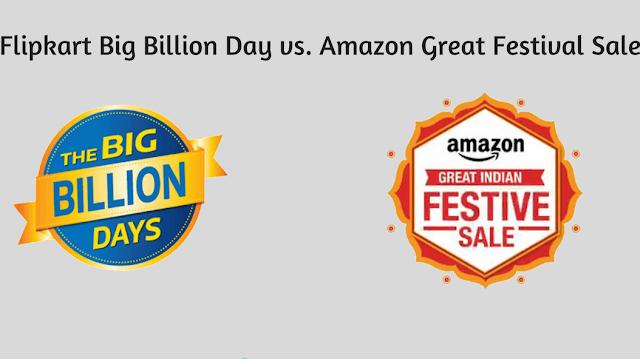 Amazon Great Indian  Vs Flipkart Big Billion Sale