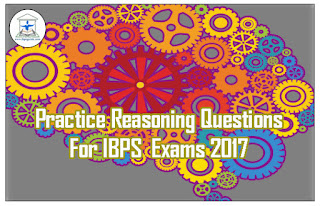 Practice Reasoning Questions For IBPS 2017 Exams (Letter Coding / Alpha Numeric Symbols)