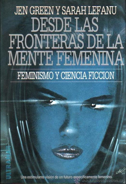 Desde Las Fronteras De La Mente Femenina – Jen Green