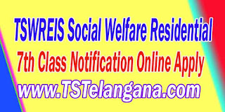 Telangana TSWREIS 7th Class Entrance Test 2017 Admission Notification Online Apply