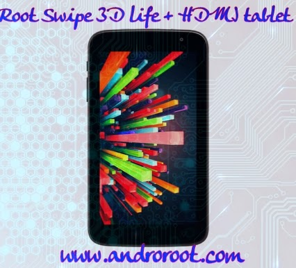 How to root swipe 3d life +Hdmi tablet www.androroot.com