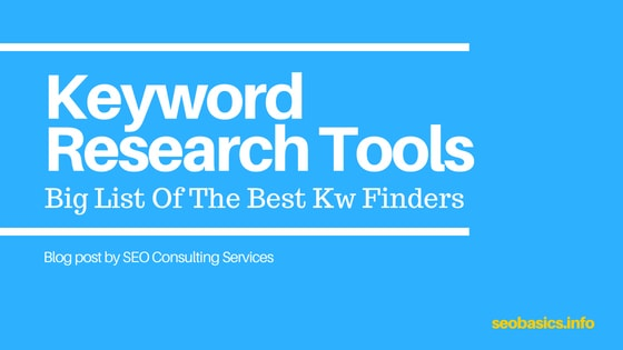 SEO Consulting Services, Consultant, Specialist, Freelancer: Keyword Research Tools: Big List (43) of Best Kw Finders