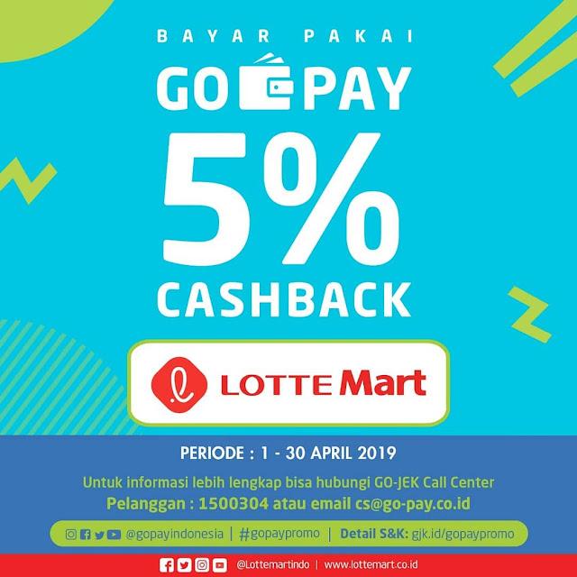 #LotteMart - #Promo Cashback 5% Bayar Pakai GOPAY (s.d 30 April 2019)