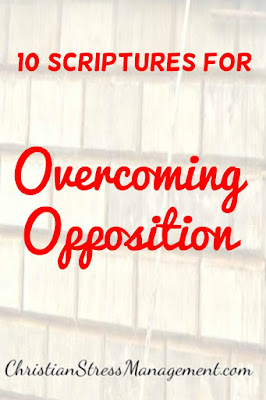 10 Scriptures for overcoming opposition
