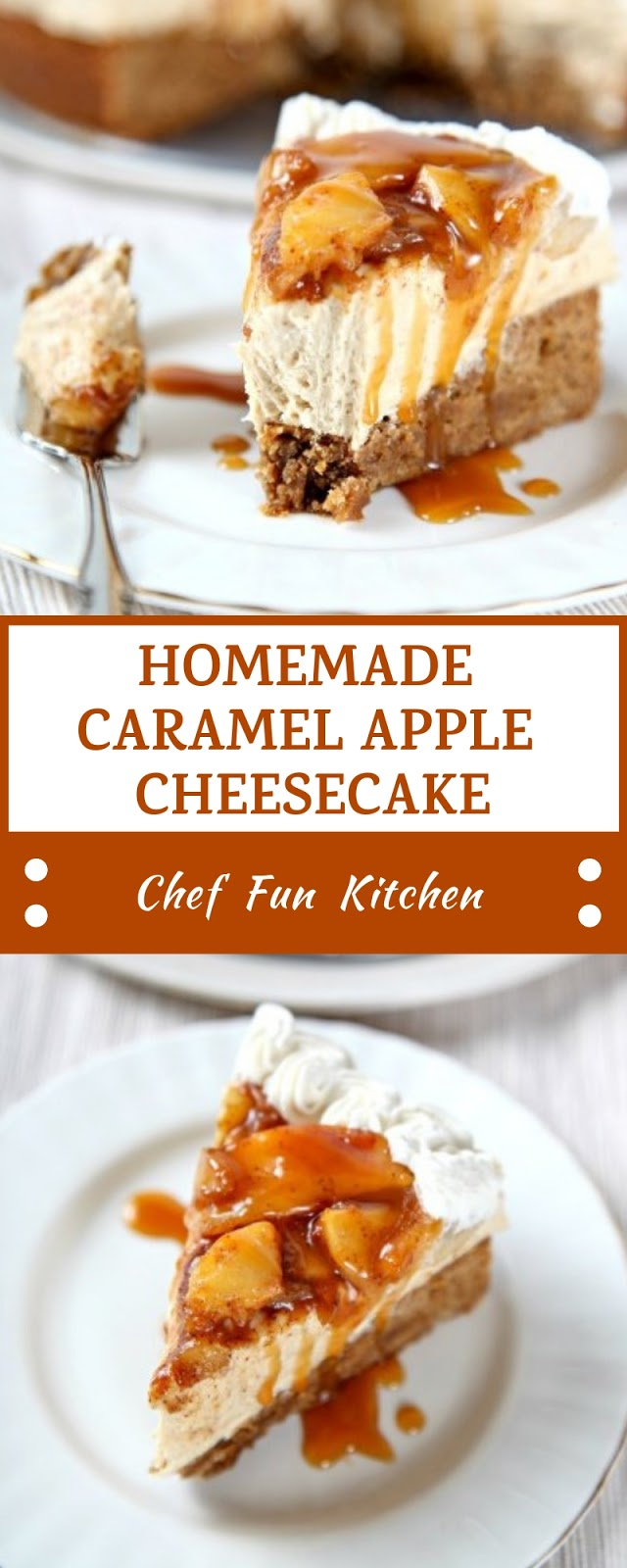 HOMEMADE CARAMEL APPLE CHEESECAKE