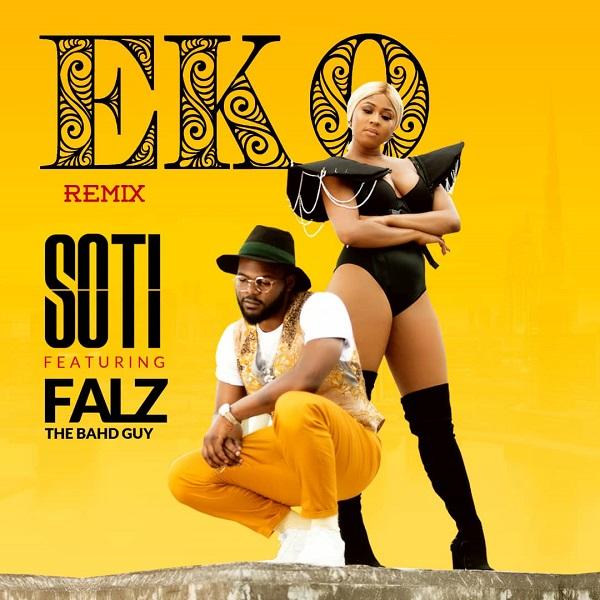 Audio/Video : Soti - Eko (remix) ft. Falz