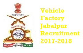 Vehicle Factory Jabalpur Recruitment