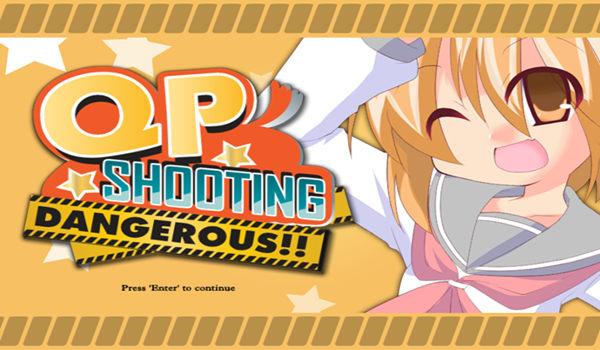 QP Shooting Dangerous PC Full