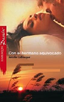 Jennifer LaBrecque - Con el hermano equivocado