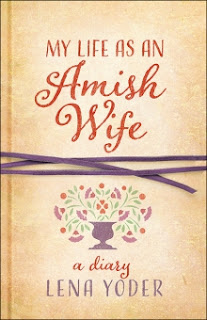 My Life as An Amish Wife by Lena Yoder