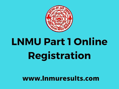 LNMU Part 1 Examiantion Registration 2017