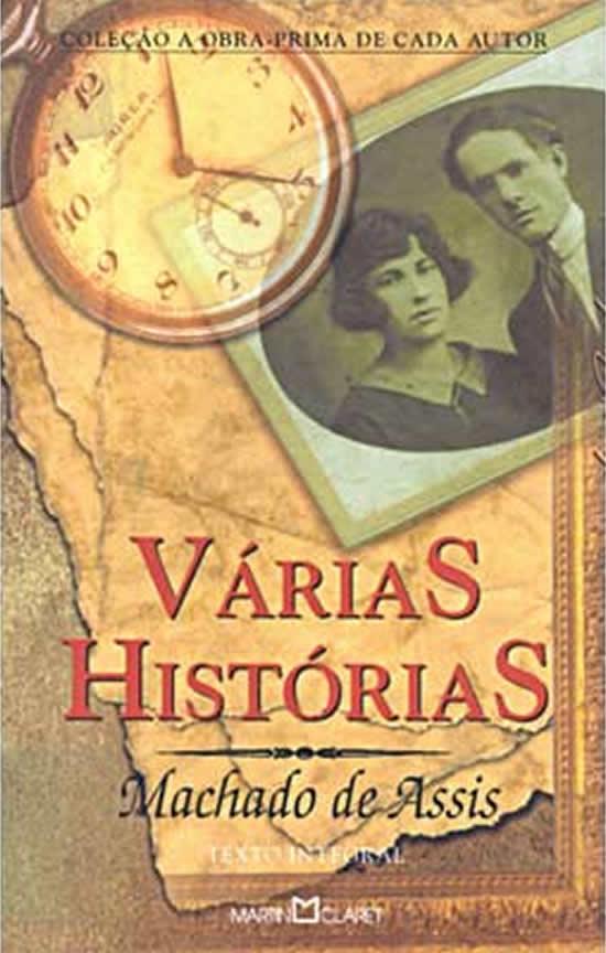 Pausa Para a Leitura: Várias Histórias - Machado de Assis