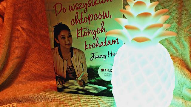 """Jenny Han - """"Do wszystkich chłopców, których kochałam"""""""