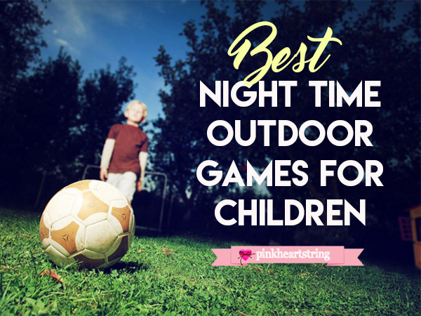 night time outdoor games