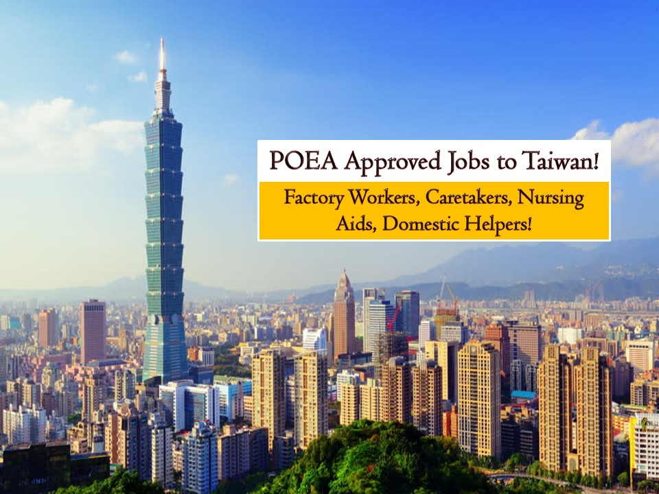 Searching for a job abroad? Why don't you consider Taiwan? Taiwan is one of the closest neighbors of the Philippines in the east and is hiring many Filipino workers. This March 2019, Taiwan is in need of hundreds of caretakers, factory workers, domestic helpers, and nursing aides. Check below for the complete list of jobs orders from Philippine Overseas Employment Administration (POEA).  Jbsolis.com is NOT a recruitment agency and we are NOT processing nor accepting applications for jobs abroad. All information in this article is taken from the website of POEA — www.poea.gov.ph for general purposes only. Recruitment agencies are being linked to each job orders so that interested applicants may know where to coordinate and apply for their desired position.