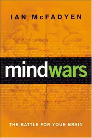 MIND WARS The Battle for Your Brain  by Ian McFadyen cover page