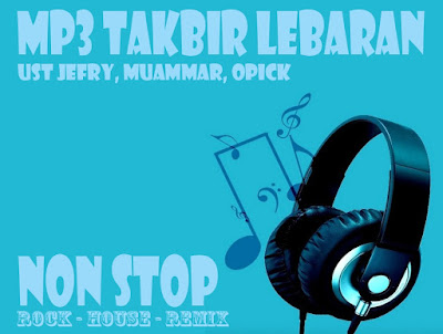 Download Mp3 Takbir Hari Raya Lengkap