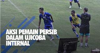 Video Pertandingan Game Internal Persib Bandung Pengganti Laga Uji Coba