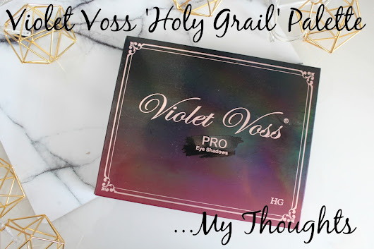 Violet Voss 'Holy Grail' Palette - My Thoughts