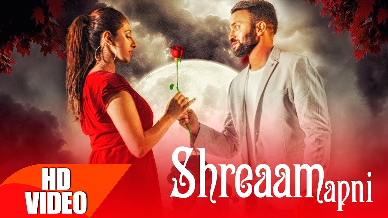 Shreaam Apni by Dilpreet Dhillon Mp3 Song Download