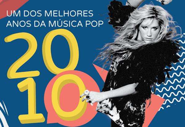 Em 2010, entre Colírios da Capricho e bandas coloridas, a gente teve as melhores músicas da história do pop!