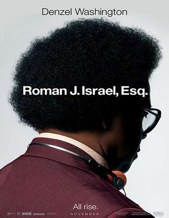 Poster Of Hollywood Film Watch Online Roman J. Israel, Esq. 2017 Full Movie Download Free Watch Online 300MB