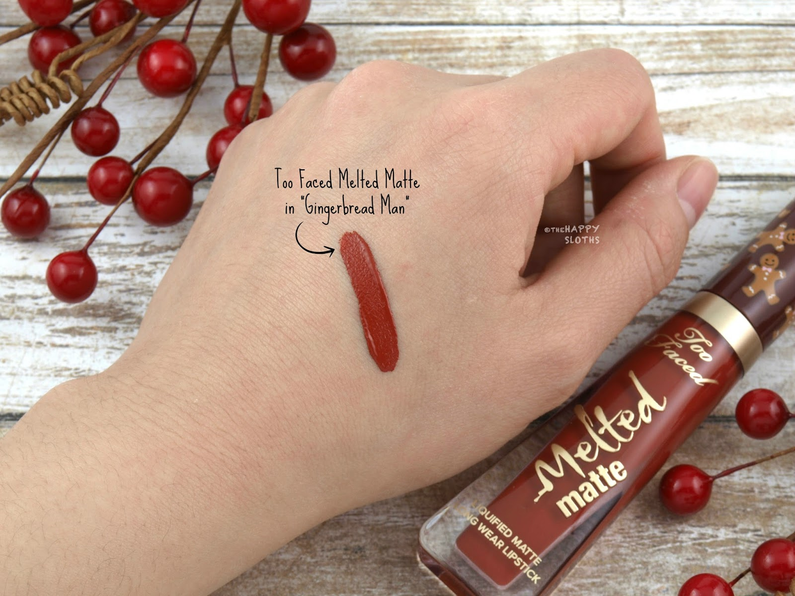 "Too Faced Holiday 2017 | Melted Matte Liquified Lipstick in ""Gingerbread Man"": Review and Swatches"