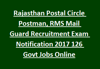 Rajasthan Postal Circle Postman, RMS Mail Guard Recruitment Exam Notification 2017 126 Govt Jobs Online