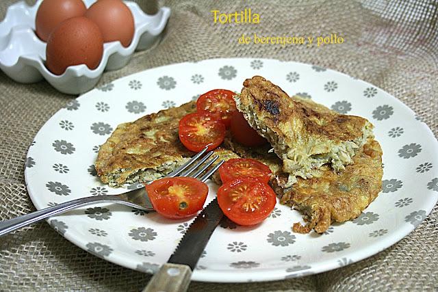 Tortilla de berenjena y pollo