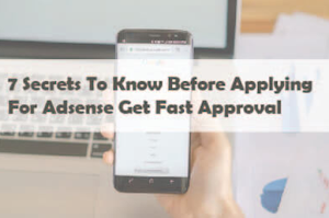 Secrets To Know Before Applying For Adsense